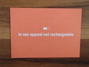 CARTE POSTALE LE SEX APPEAL EST RECHARGEABLE